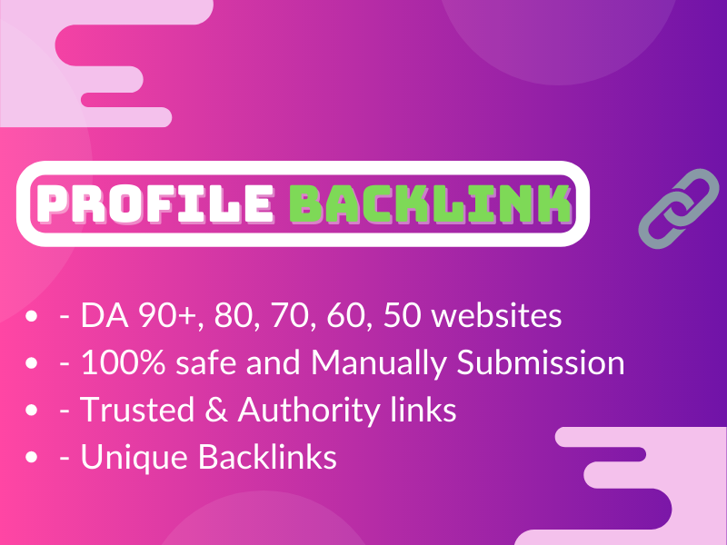 I will create 100 high quality profile back-link