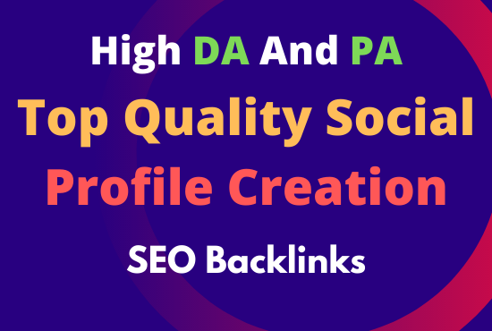 I will do 99+ high authority profile with dofollow SEO backlinks /link building