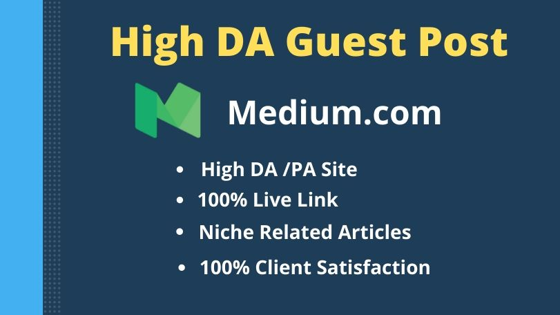 I will write content and publish High DA Guest post on medium