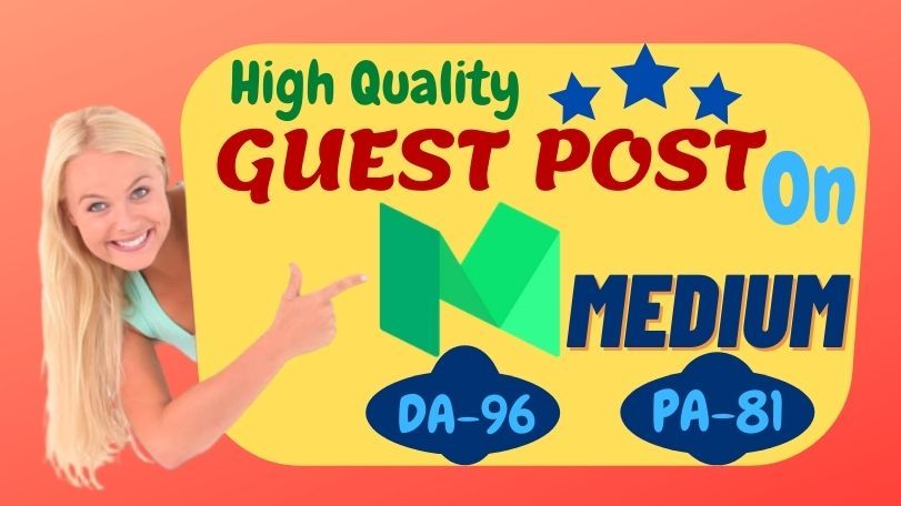 Write and Publish a High quality guest post with Niche Content on medium with 96 DA & only 2 Spam