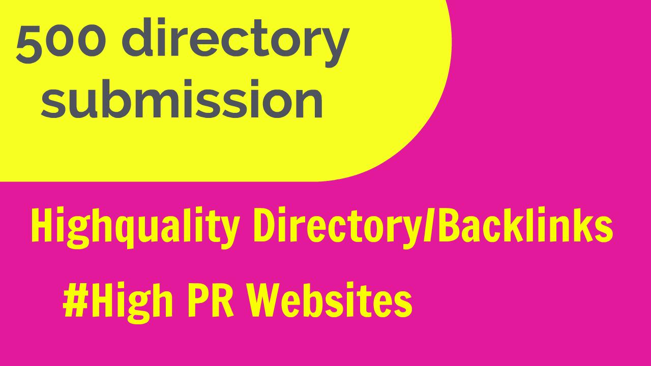 I will do 500 directory posting for you website /business. High PR backlinks
