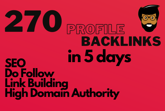 I will provide 270 dofollow profile backlinks with high quality SEO