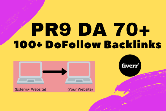 I will create 100+ dofollow backlnk DA 70+ for ranking your website in google