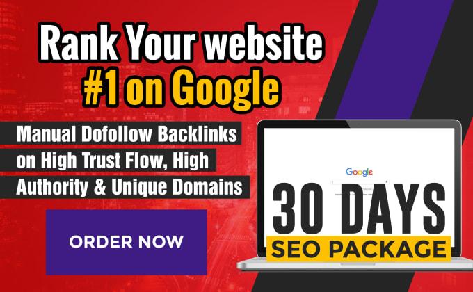 Rank Your Website on Google 1s't,  30 Days SEO Backlinks Manually.