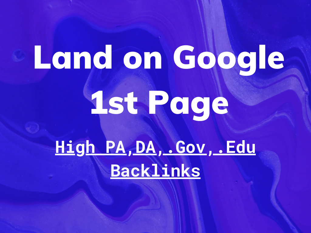 Land on Google 1st Page with 10000+ High PA DA Backlinks - All Manual