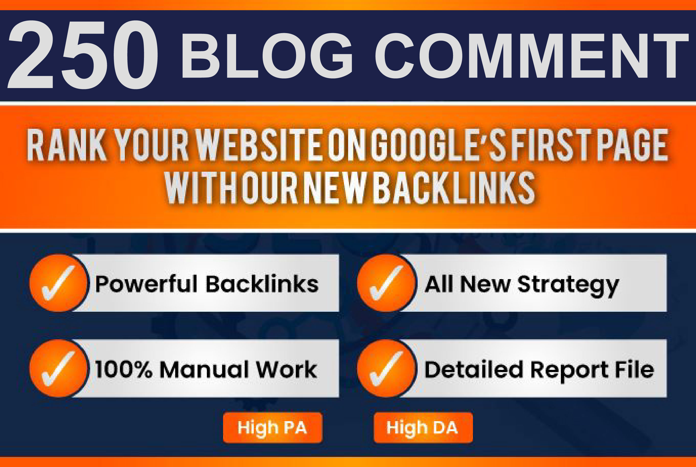 I will do manually 250 high da pa blog comment backlinks