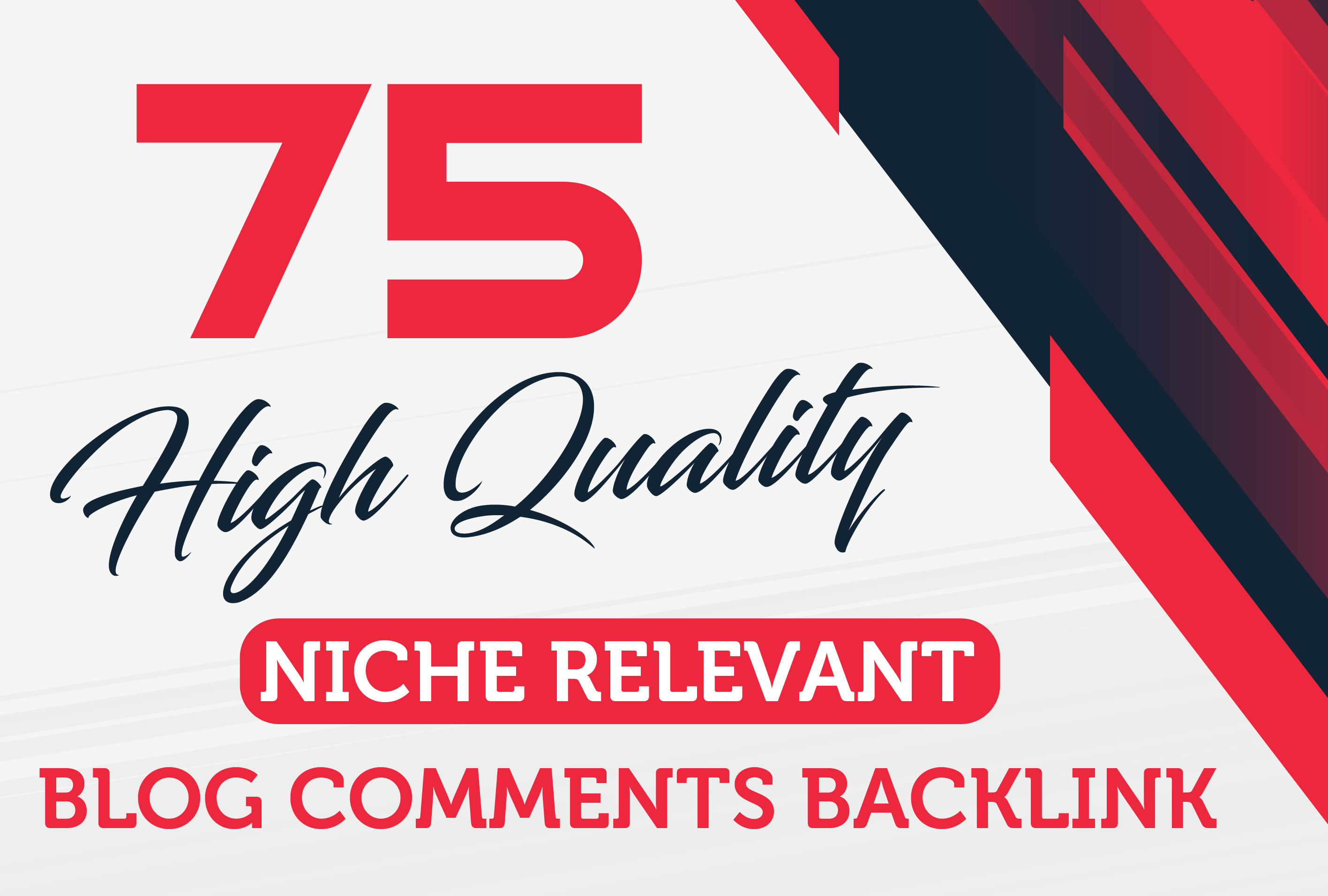 I will make 75 high quality niche relevant blog comments backlinks