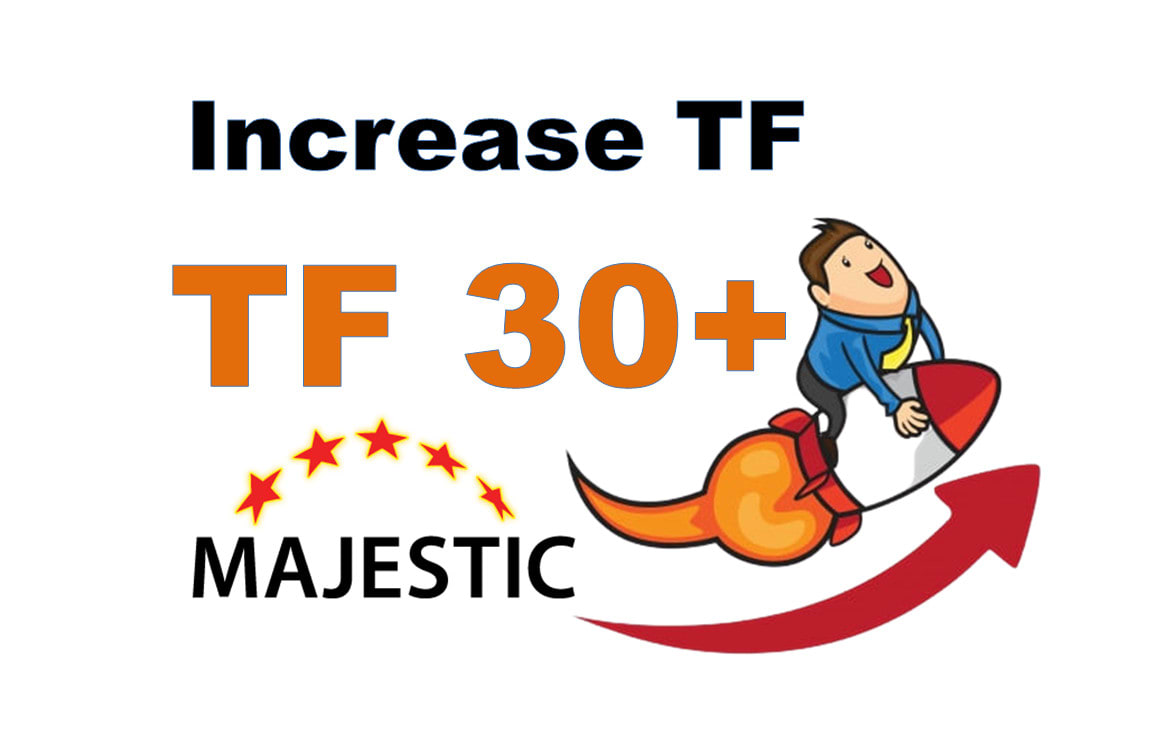 I will increase MAJESTIC Trust Flow 30 With High Quality SEO white hat backlinks