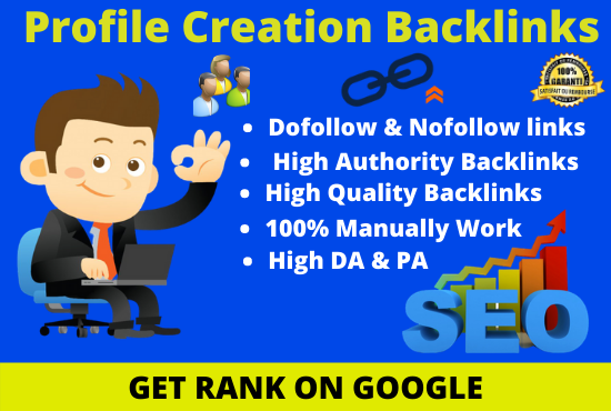 I will create 50 high-quality profile creation backlinks