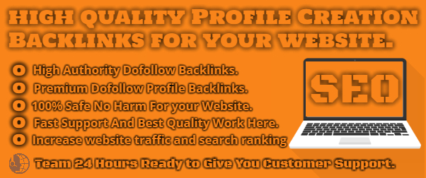 I will create 100 High Quality Profile Creation Backlinks
