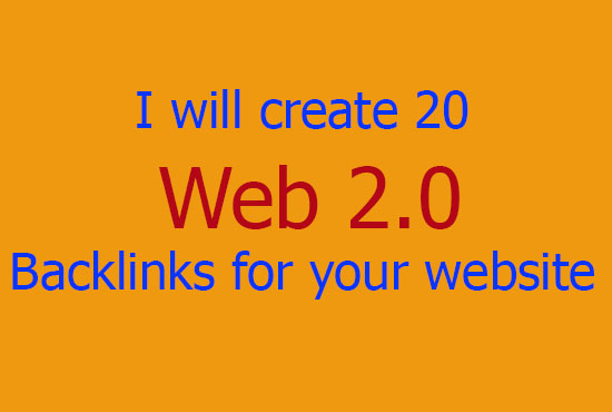I will create 20 web 2.0 backlinks for your website