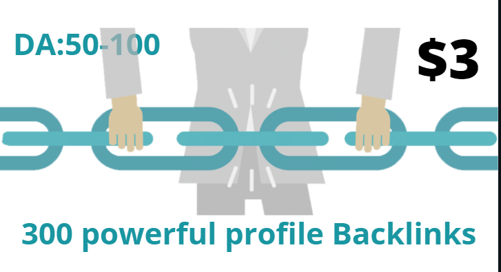 I will Do High DA Permanently and Manually built 300 Profile Backlinks