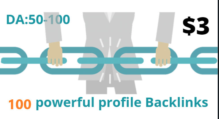 I will Do High Quality DA Permanently and Manually Create 100 Profile Backlinks