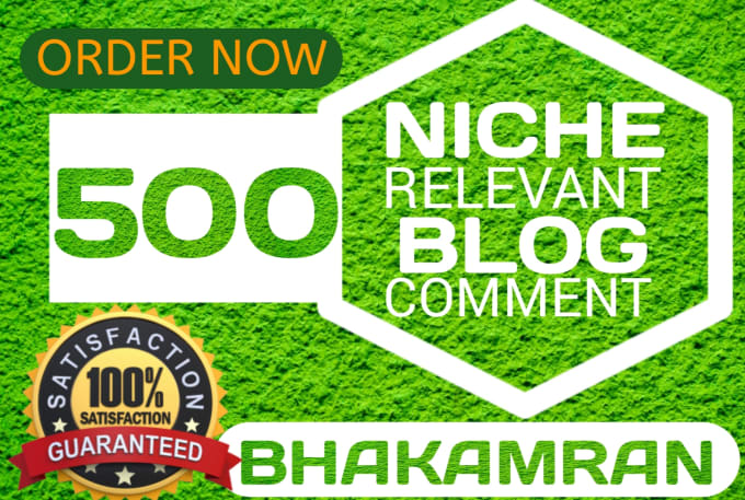 I will 500 Provide niche relevanted blog comments