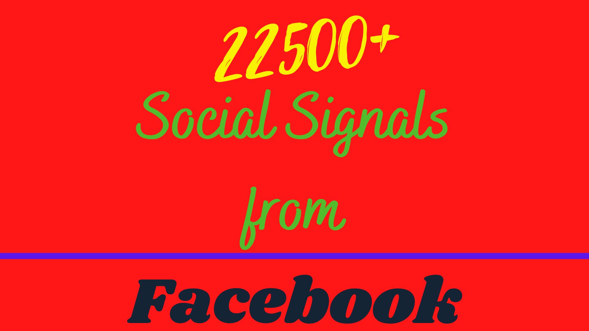 I will provide 22500+ Social Signals