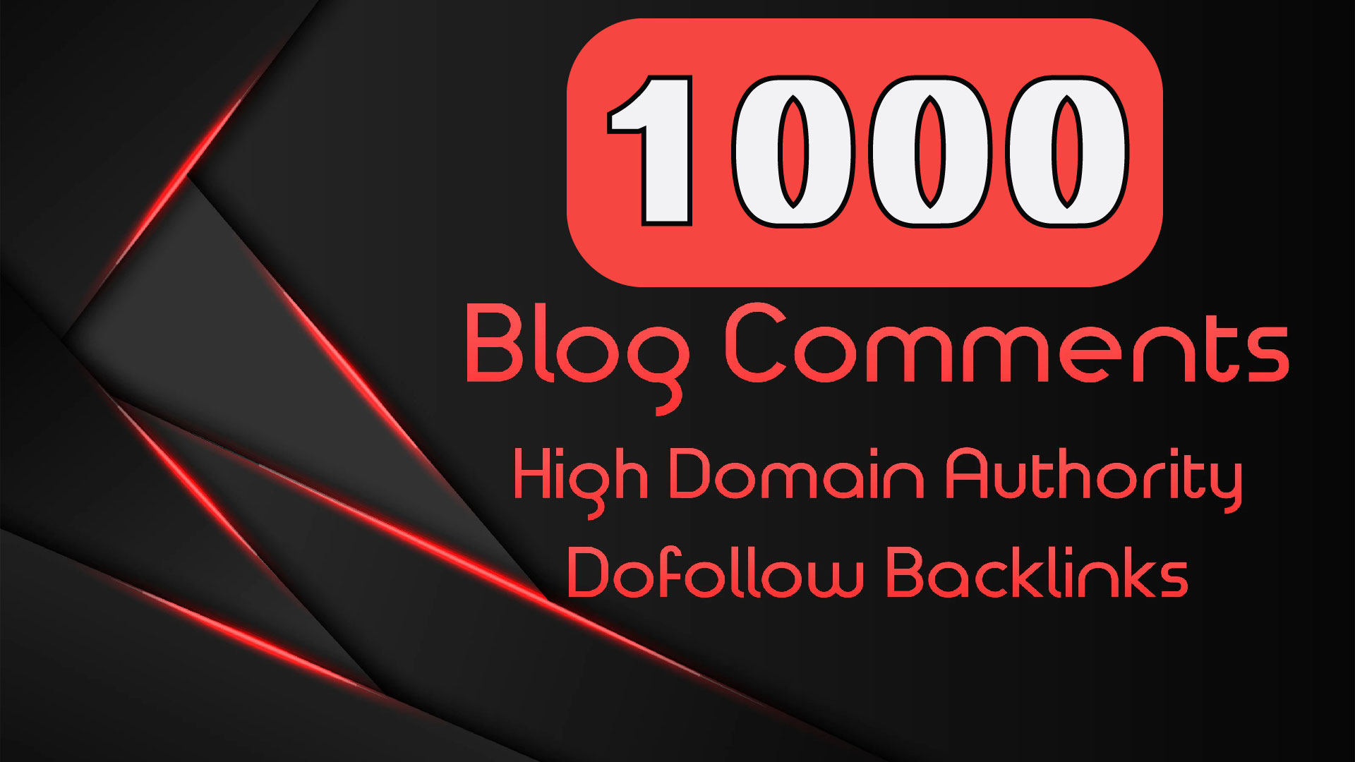 Manually create 1000 dofollow blog comments backlinks on High DA-PA. For your website.