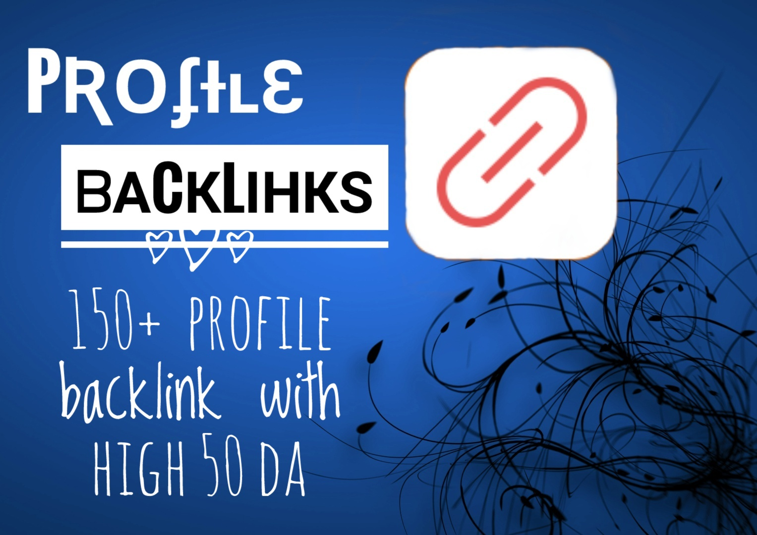 I will do 150 manual dofollow profile backlinks with more than 50 DA