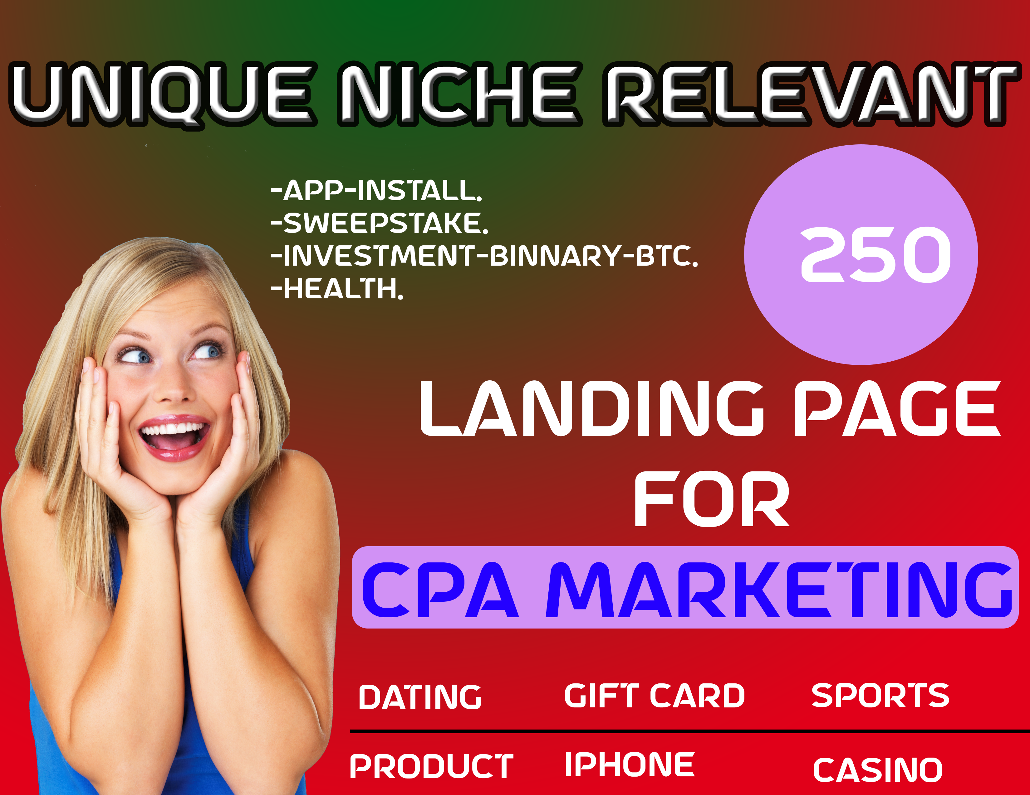 provide Unique Niches Relevant 250 Landing Page For Cpa Offers