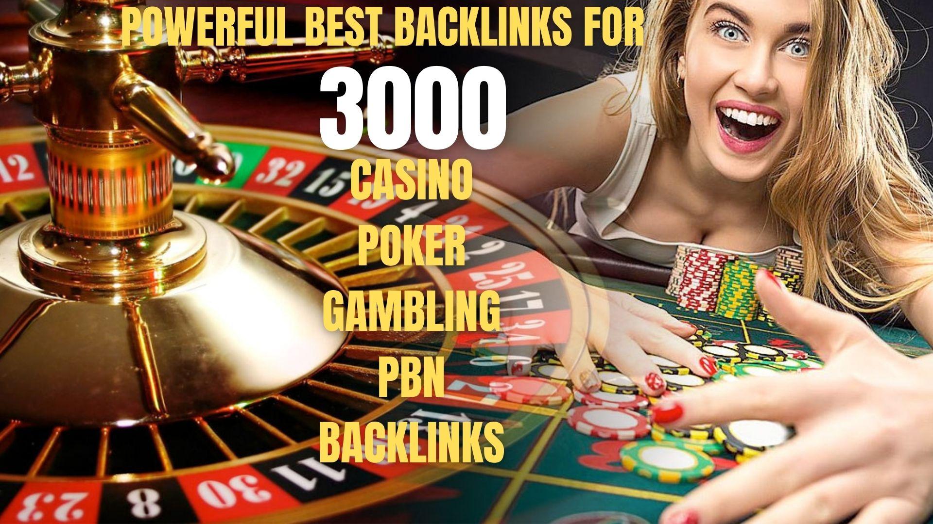 3000+ powerful PERMANENT PBN Casino/Gambling/Poker/Judi BOLA RELATED UNIQUE SITE