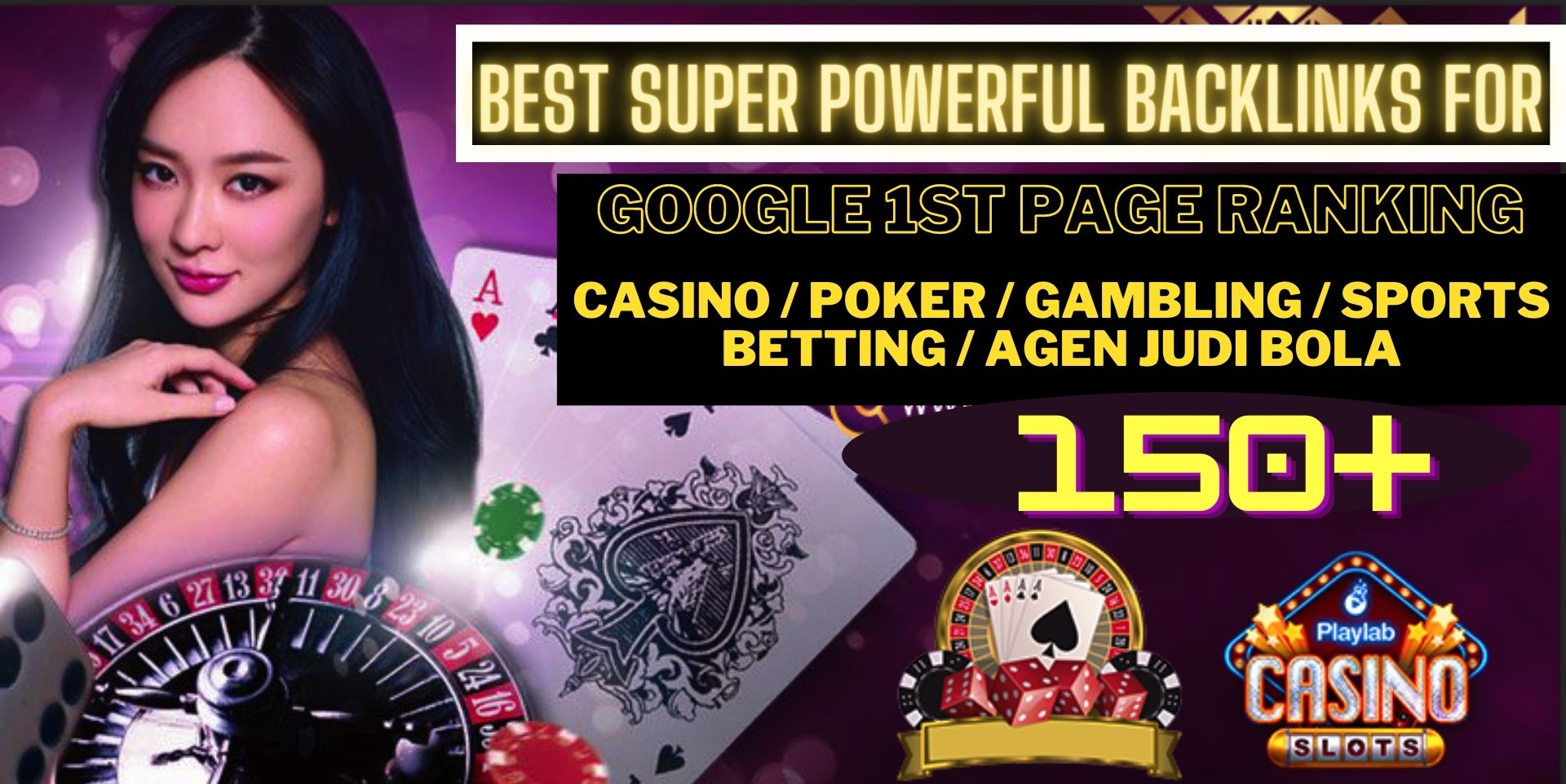 GET POWERFUL 150+ CASINO/POKER/Gambling/Sports Betting/judi bola BACKLINKS high authority da sites