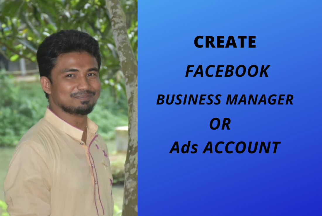 I Will create your Facebook business manager or ads manager