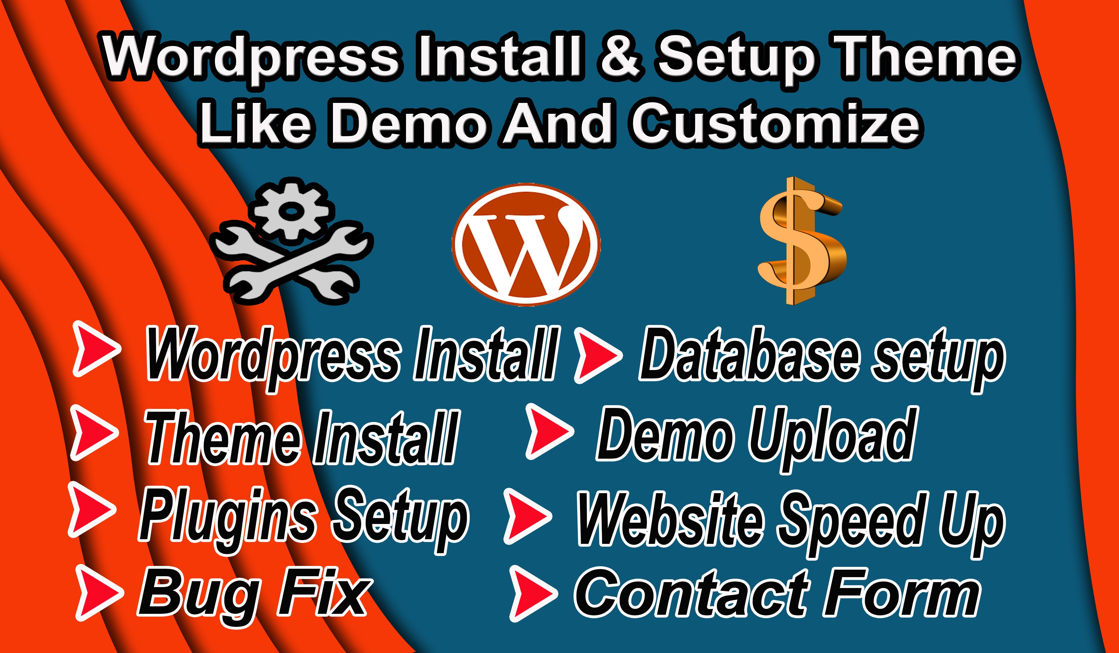 I will install WordPress,  theme setup,  demo Upload,  Speed Up,  Do customization