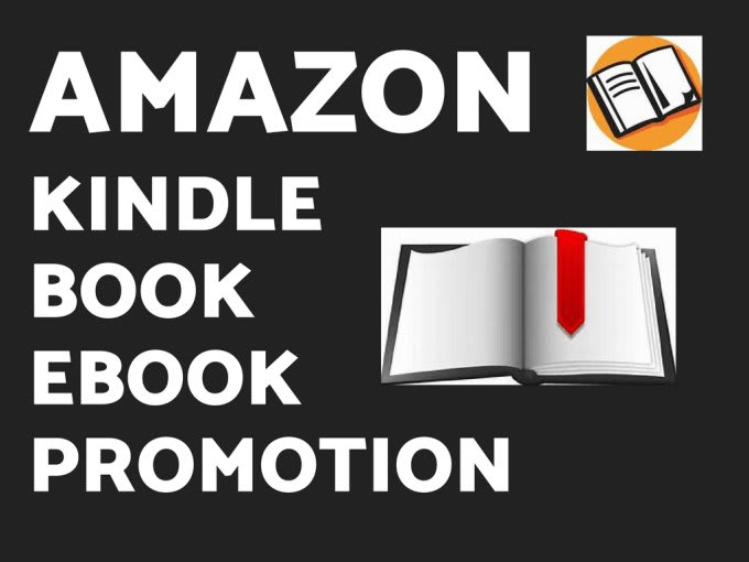 I will do amazon kindle book promotion and ebook promotion