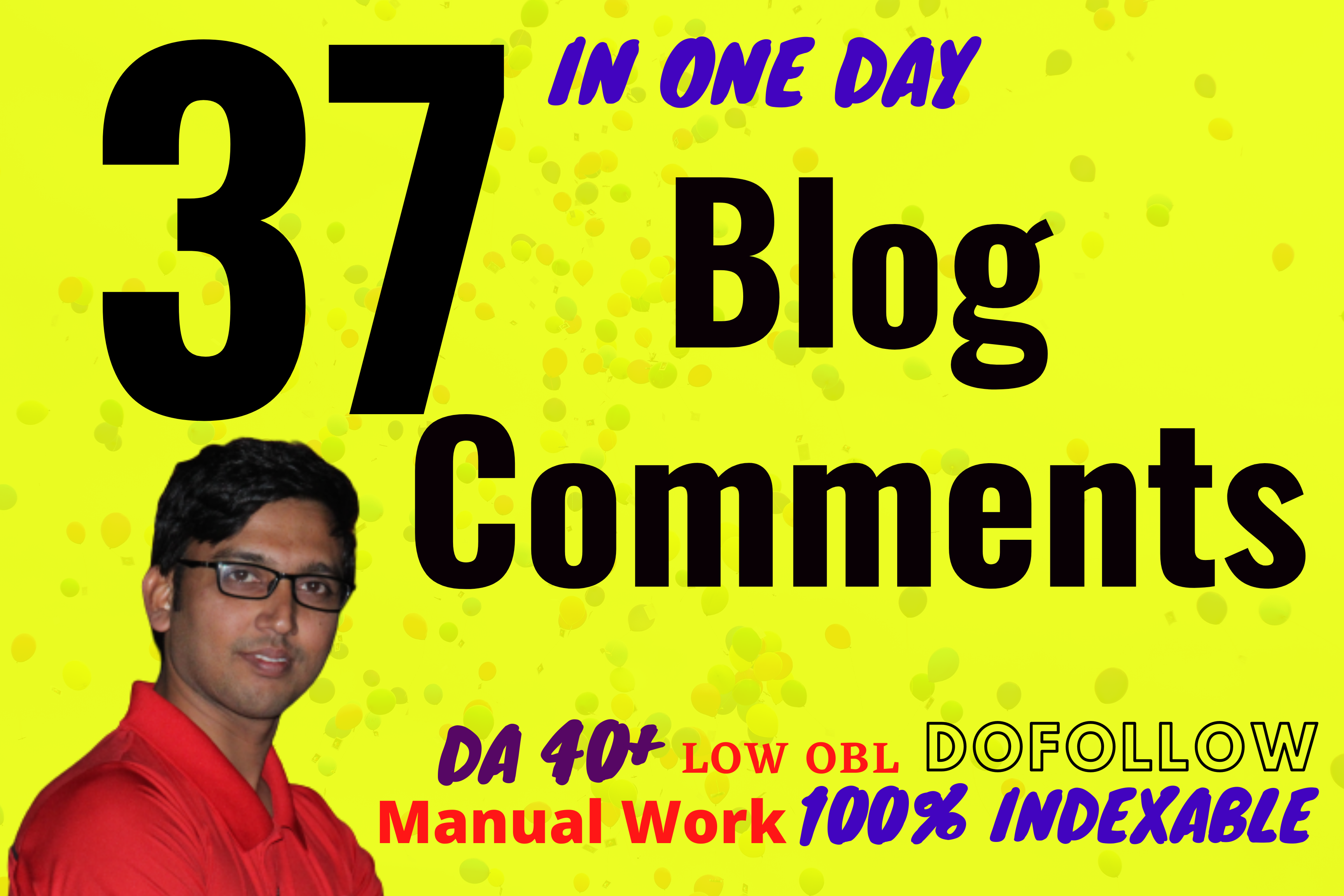 I Will Do 37 Indexable Guaranteed Manual Dofollow Blog Comments