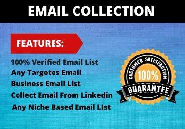 I will do email collection job for your business.