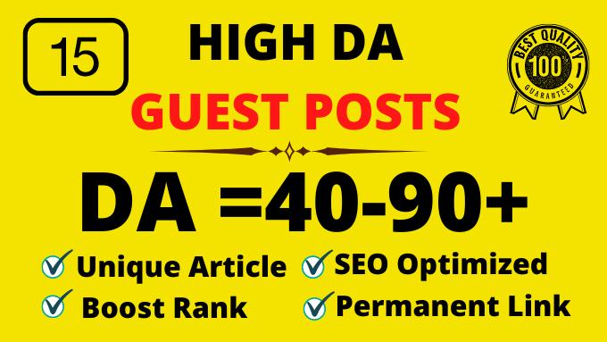I will create 15 high da guest post SEO authority backlinks