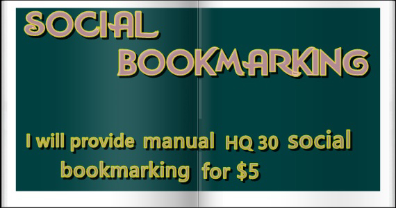 I will provide manually 30 social bookmarking for build up your website