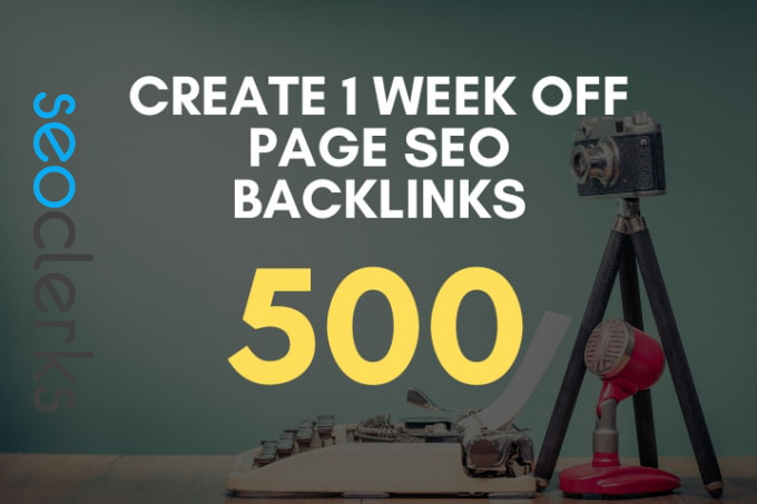 I will create 1 week off page authority SEO backlinks service