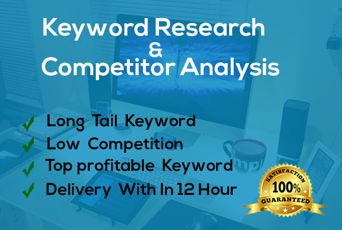 I will do unique keyword research and competitor analysis
