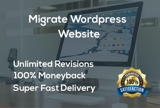 I will backup, migrate, transfer wordpress website in 4 hours