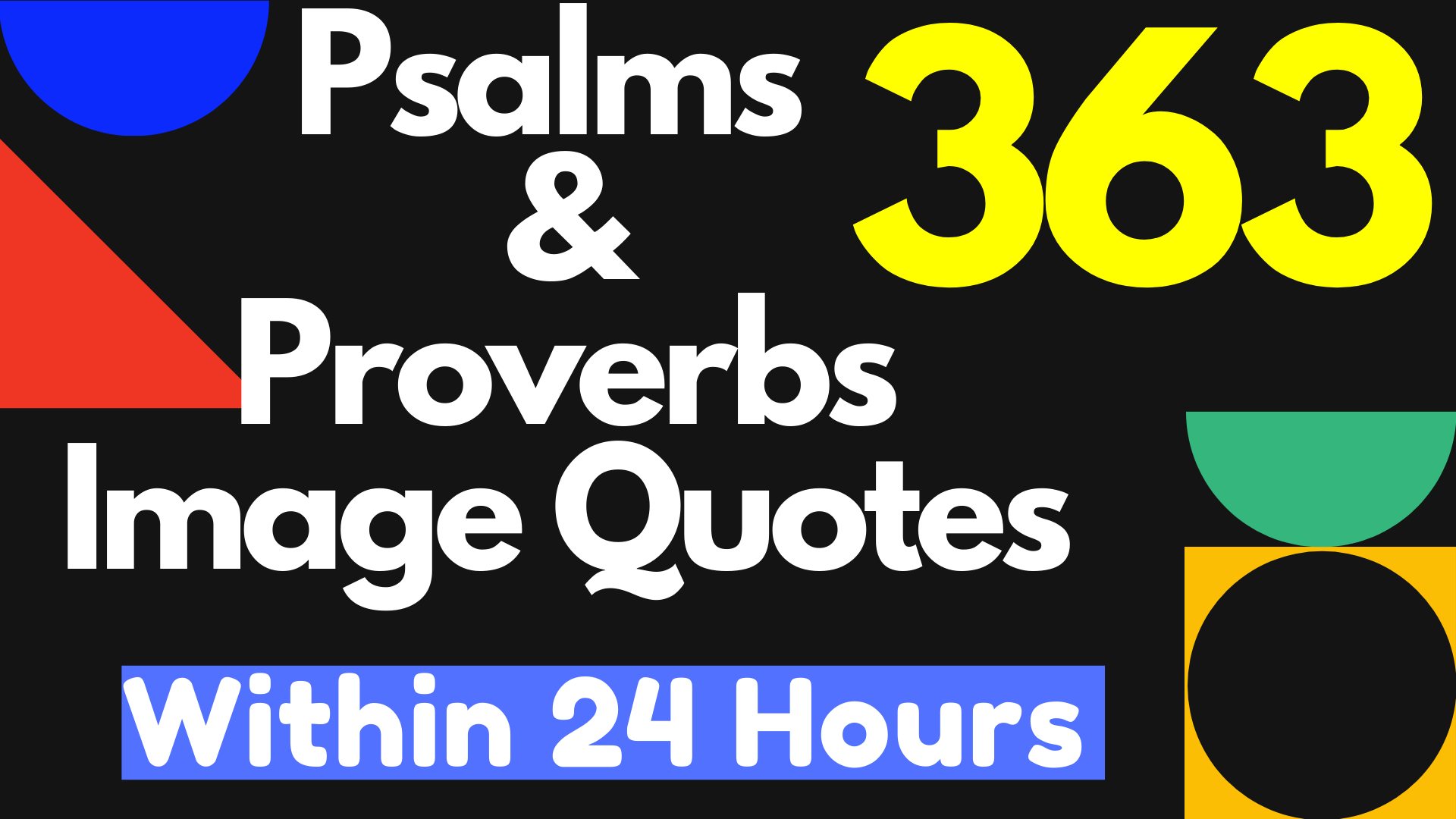 Inspirational Bible Psalms and Proverbs Image Quotes