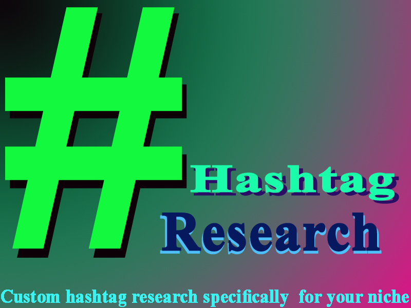 I will research the best Instagram hashtags for your niche