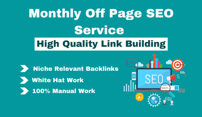 I will do monthly offpage SEO manual high quality backlinks