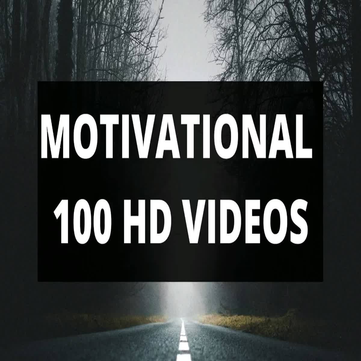 I will give 100 motivational inspiration HD videos