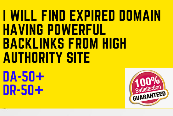 I will find expired domain having powerful backlinks from high authority site