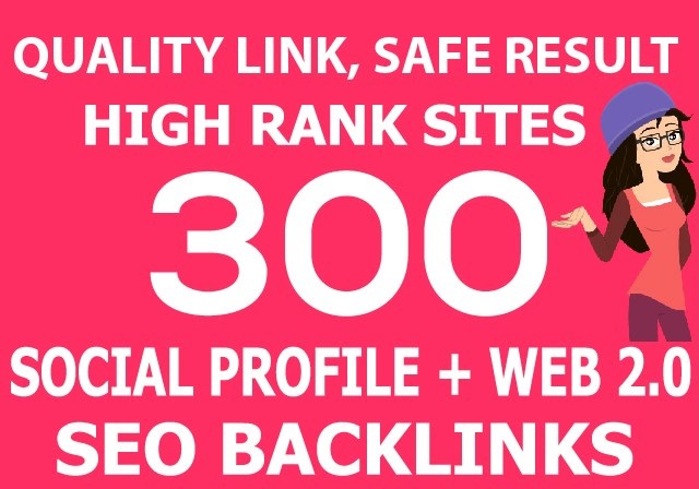 create 270 social profile,  30 web 2, 0 high rank sites seo backlinks