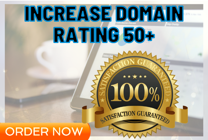 I will Increase your website Domain Rating DR 50+ in 3-4 Weeks