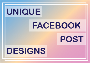 I will design 5 unique Facebook post for you