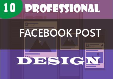 I will create 10 professional facebook post design