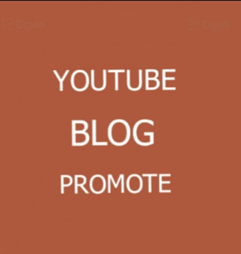 I will give Great promotion for Youtube Or Blogsite