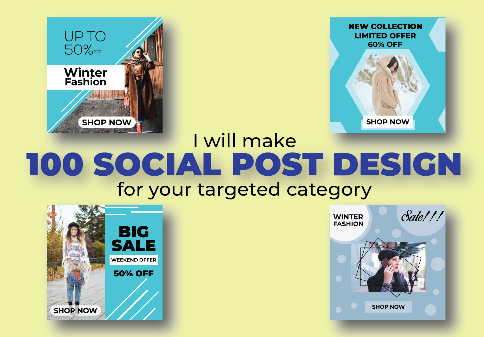 I will make 100 social post design for your targeted category.