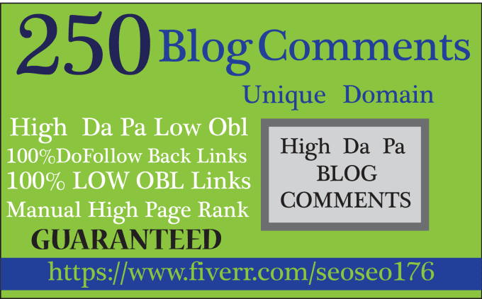 Manual 250+ blog comment Unique domain Backlinks