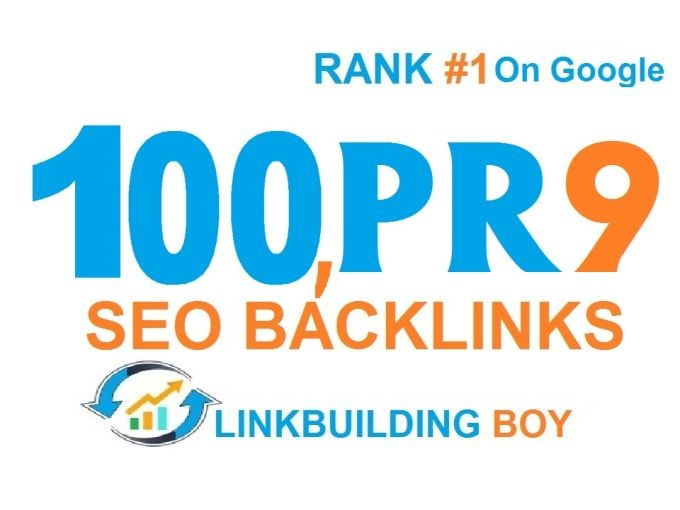 High Quality 100 PR9 SEO DA70 to DA100 BACKLINKS