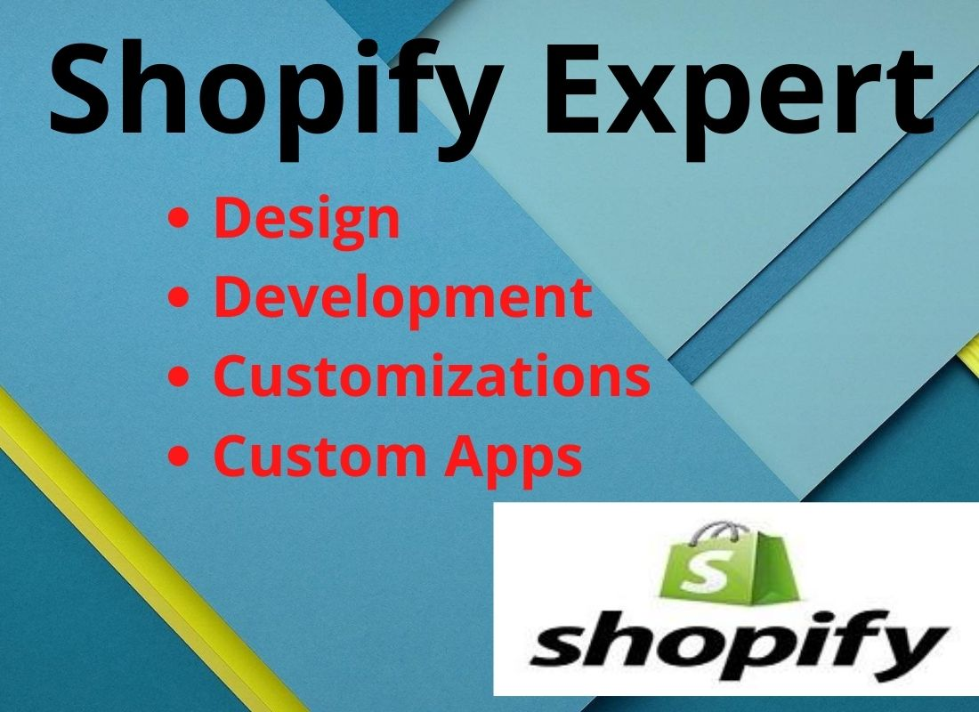 I will do customize,  design or redesign shopify store,  shopify website