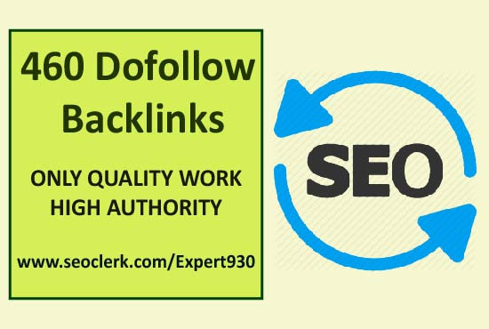 I will create 460 quality backlinks of high domain and page authority