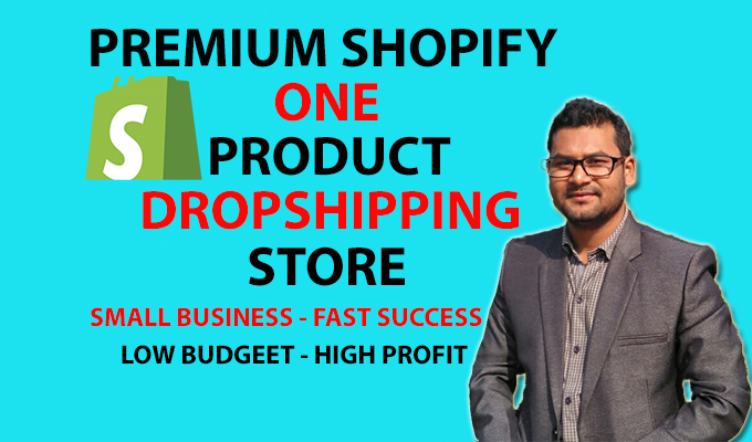 I will create premium one product shopify dropshipping store